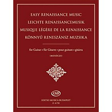 Editio Musica Budapest Easy Renaissance Music for Guitar EMB Series Softcover