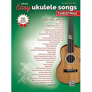 Alfred Easy Ukulele Songs: Christmas Easy Hits Ukulele Songbook by Alfred