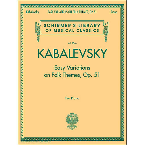 G. Schirmer Easy Variations On Folk Themes Op 51 Piano By Kabalevsky
