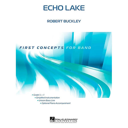 Hal Leonard Echo Lake - First Concepts (Concert Band)  Level .5 - 1
