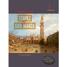 Amstel Music Echoes of San Marco Concert Band Level 4 Composed by Johan de Meij