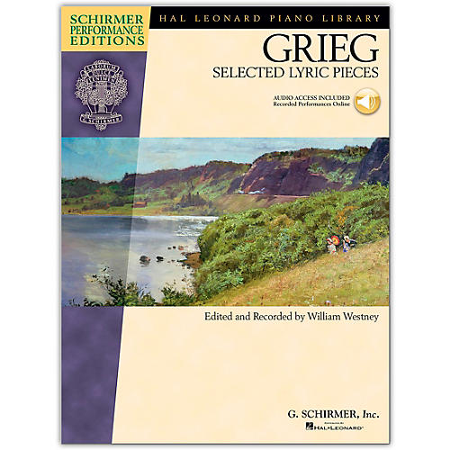 Hal Leonard Edvard Grieg - Selected Lyric Pieces Schirmer Performance Edition Book/CD