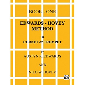 Alfred Edwards-Hovey Method for Cornet or Trumpet Book I by Alfred