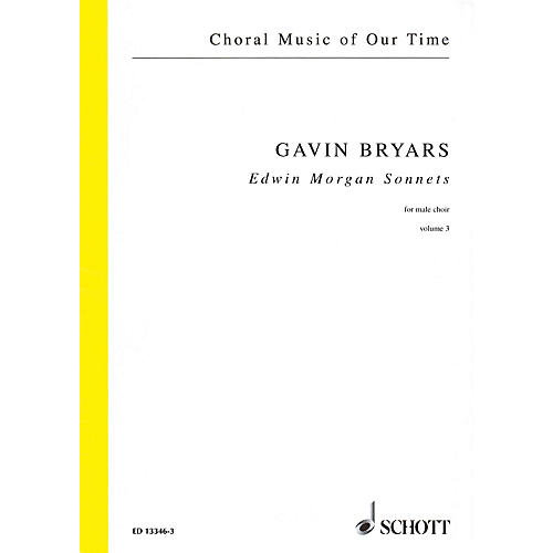 Schott Edwin Morgan Sonnets (Male Choir Volume 3, Choral Score) Composed by Gavin Bryars