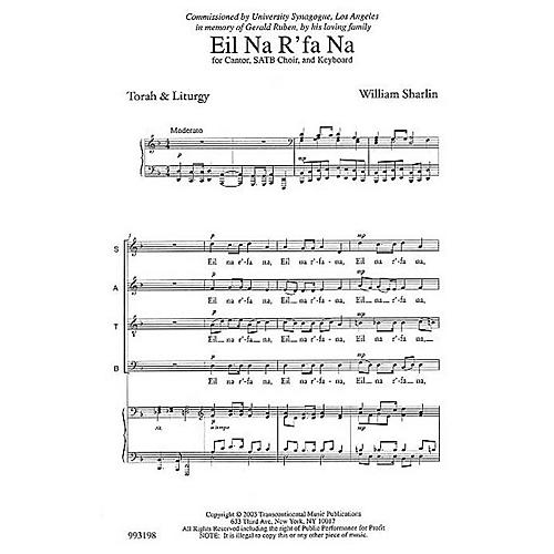 Transcontinental Music Eil Na R'fa Na (Prayer for Healing) SATB composed by William Sharlin