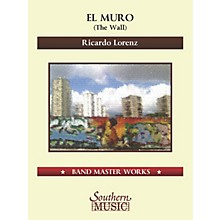 Southern El Muro (The Wall) Concert Band Level 5