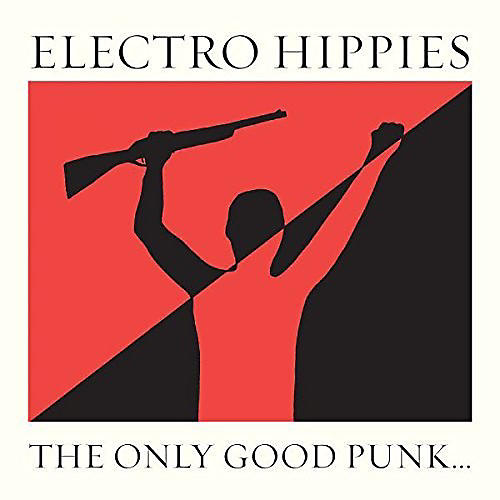 Alliance Electro Hippies - The Only Good Punk Is A Dead One