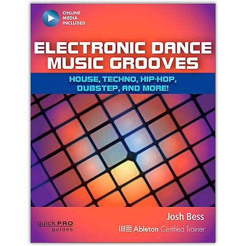 Hal Leonard Electronic Dance Music Grooves: House, Techno, Hip-Hop, Dubstep, and More!-thumbnail