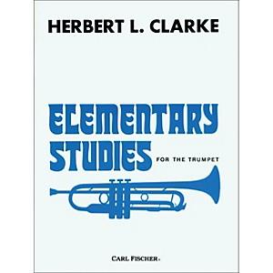 Carl Fischer Elementary Studies for the Trumpet by Herbert L. Clarke by Carl Fischer