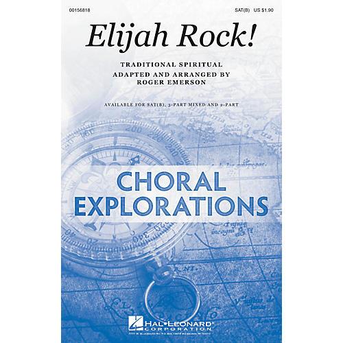 Hal Leonard Elijah Rock! SAT(B) arranged by Roger Emerson