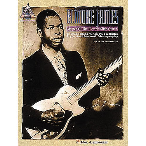 Hal Leonard Elmore James - Master of the Electric Slide Guitar-thumbnail