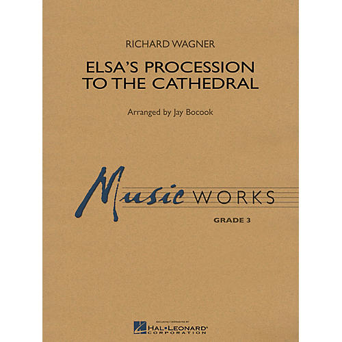 Hal Leonard Elsa's Procession to the Cathedral Concert Band Level 3 Arranged by Jay Bocook