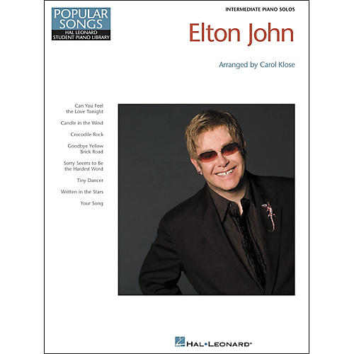 Hal Leonard Elton John - Hal Leonard Student Piano Library Popular Songs Series by Carol Klose