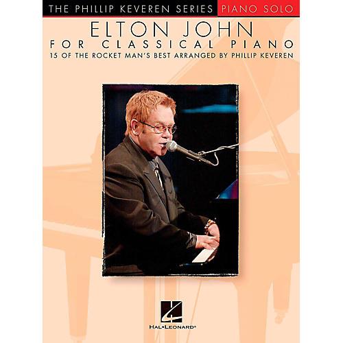 Hal Leonard Elton John For Classical Piano - Phillip Keveren Series for Piano Solo