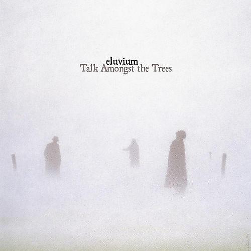 Alliance Eluvium - Talk Amongst The Trees