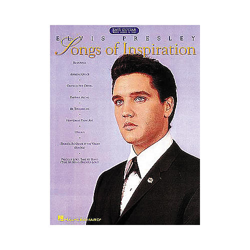 Hal Leonard Elvis Presley - Songs of Inspiration Easy Guitar Tab Songbook