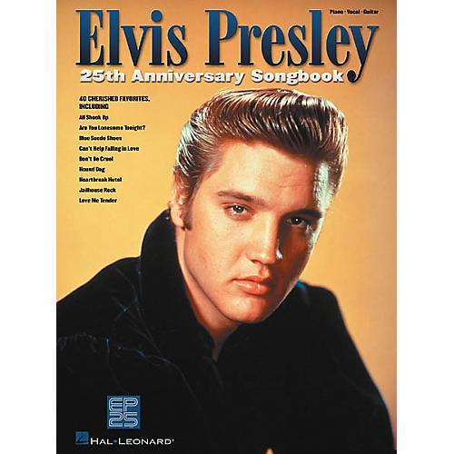 Hal Leonard Elvis Presley 25th Anniversary Piano, Vocal, Guitar Songbook