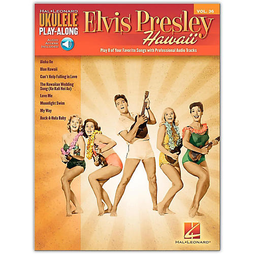Hal Leonard Elvis Presley Hawaii - Ukulele Play-Along Vol. 36 Book/Online Audio-thumbnail