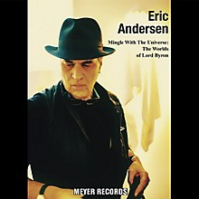 Eric Andersen - Mingle With The Universe: Worlds Of Lord Byron