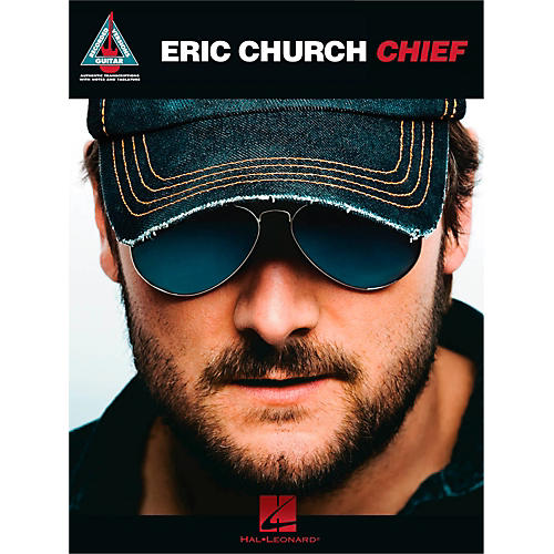 Hal Leonard Eric Church - Chief Guitar Tab Songbook