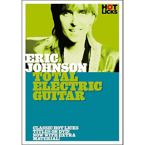 Hot Licks Eric Johnson - Total Electric Guitar (DVD)