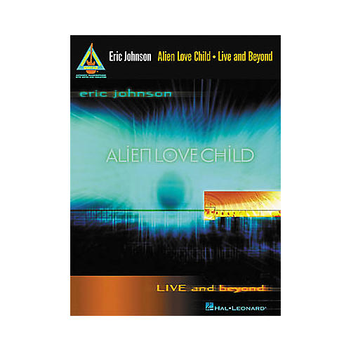 Hal Leonard Eric Johnson and Alien Love Child - Live and Beyond Guitar Tab Book-thumbnail