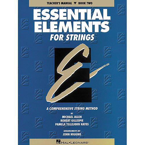 Hal Leonard Essential Elements For Strings Teachers Manual Book 2