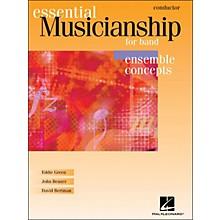 Hal Leonard Essential Musicianship for Band - Ensemble Concepts Conductor