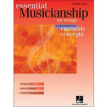 Hal Leonard Essential Musicianship for Strings - Ensemble Concepts Fundamental Double Bass