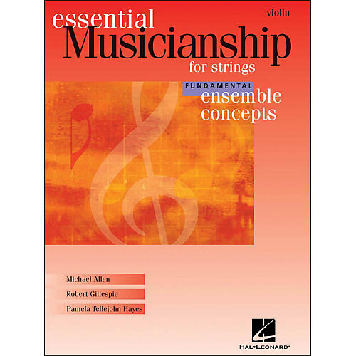 Hal Leonard Essential Musicianship for Strings - Ensemble Concepts Fundamental Level Violin