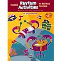 Alfred Essential Rhythm Activities for the Music Classroom Book
