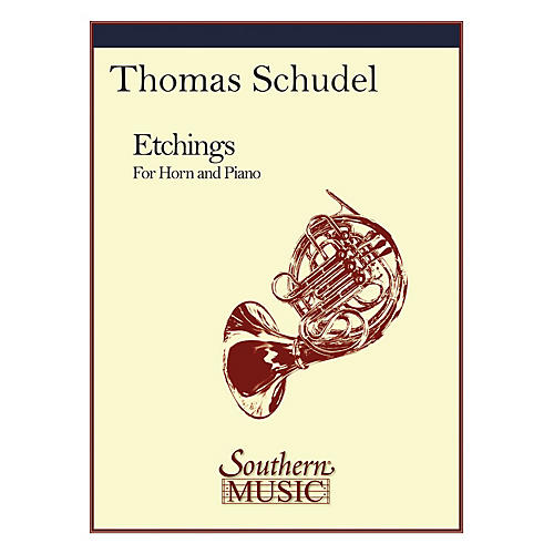 Southern Etchings (Horn) Southern Music Series Composed by Thomas Schudel
