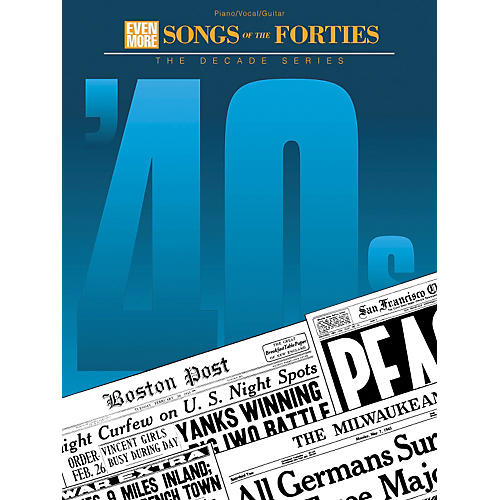 Hal Leonard Even More Songs of the '40s Piano, Vocal, Guitar Songbook