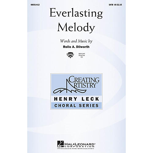 Hal Leonard Everlasting Melody SATB composed by Rollo Dilworth
