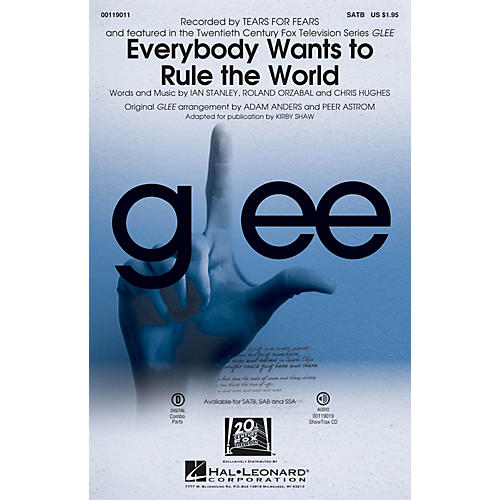 Hal Leonard Everybody Wants to Rule the World SATB by Glee Cast arranged by Adam Anders