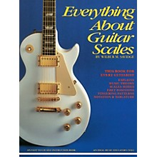 Music Sales Everything About Guitar Scales Music Sales America Series Softcover Written by Wilbur M. Savidge