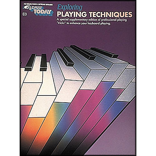 Hal Leonard Exploring Playing Techniques E3 E-Z Play