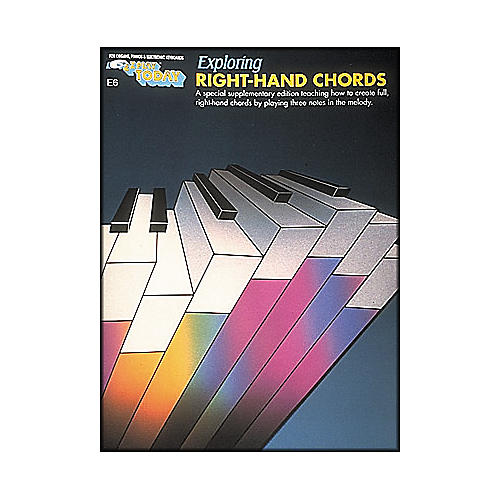 Hal Leonard Exploring Right Hand Chords E-Z Play E6