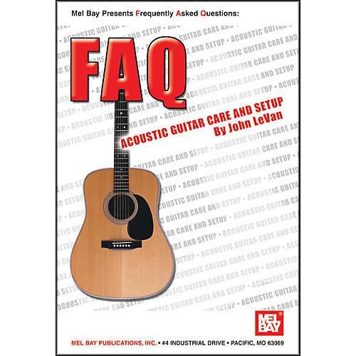 Mel Bay FAQ: Acoustic Guitar Care and Setup Book-thumbnail