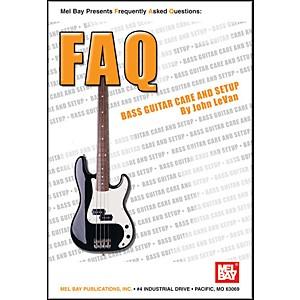 Mel Bay FAQ: Bass Guitar Care and Setup Book by Mel Bay