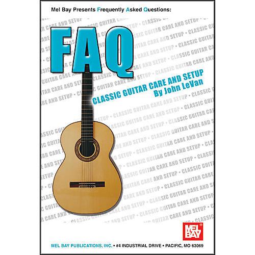Mel Bay FAQ: Classic Guitar Care and Setup Book