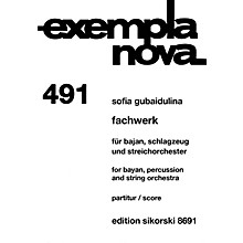 Sikorski Fachwerk (Bayan, Percussion, and String Orchestra) Ensemble Series Softcover by Sofia Gubaidulina