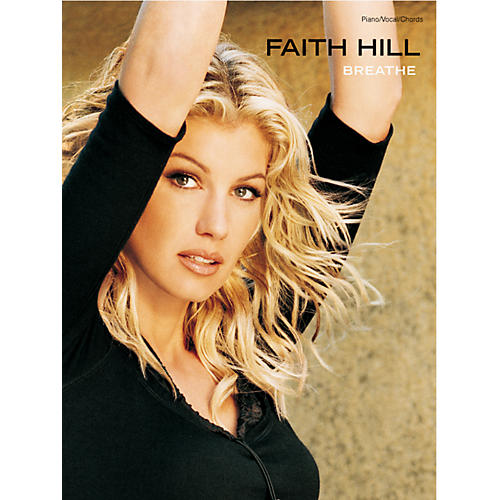 Alfred Faith Hill Breathe (Piano-Vocal-Chords)