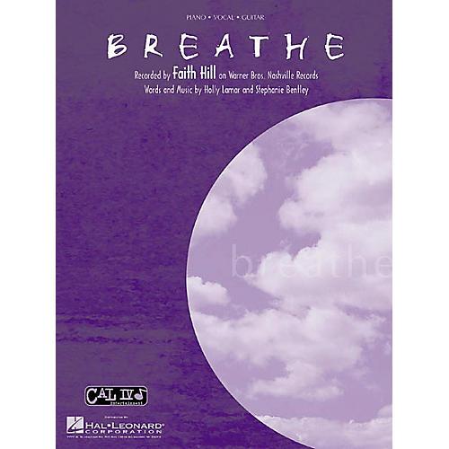 Hal Leonard Faith Hill Breathe Piano, Vocal, Guitar Sheet Music-thumbnail