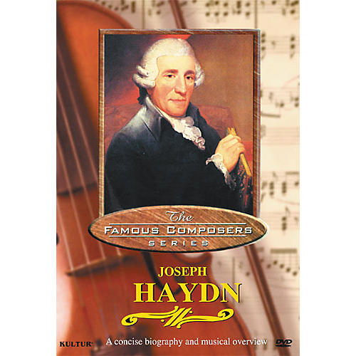 Kultur Famous Composers Joseph Haydn DVD