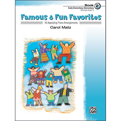 Alfred Famous & Fun Favorites Book 2 Piano