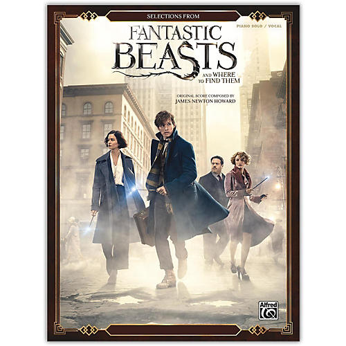 Alfred Fantastic Beasts and Where to Find Them, Selections from Piano Solo/Vocal