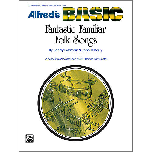Alfred Fantastic Familiar Folk Songs Bass Clef Instruments (Trombone Baritone B.C. Electric Bass)