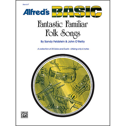 Alfred Fantastic Familiar Folk Songs Horn in F