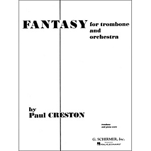 G. Schirmer Fantasy for Trombone Pno/RedOriginal for Orchestra
